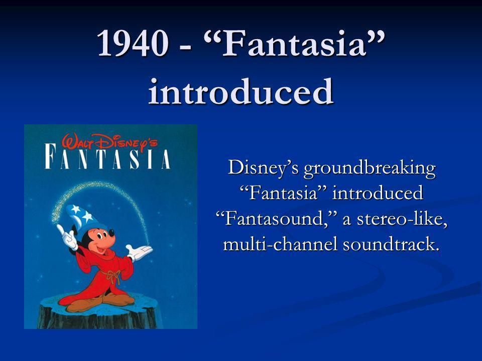 1940 Fantasiaintroduced